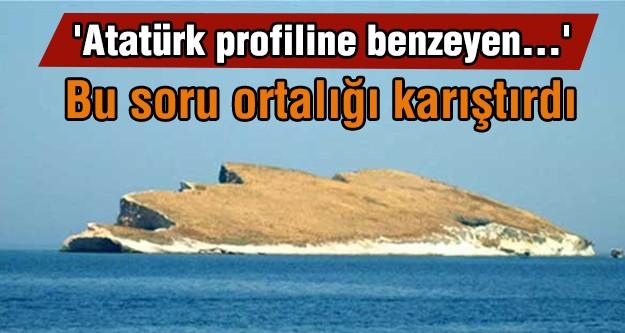 Atatürk'lü soru tartışma yarattı