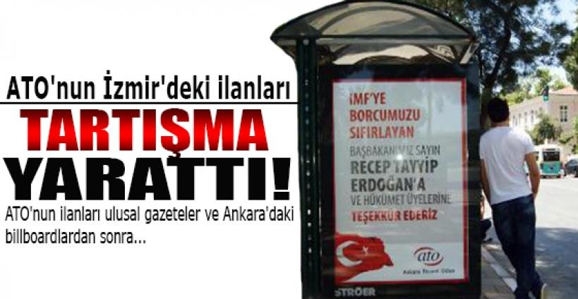 ATO'nun İzmir'deki ilanları tartışma yarattı