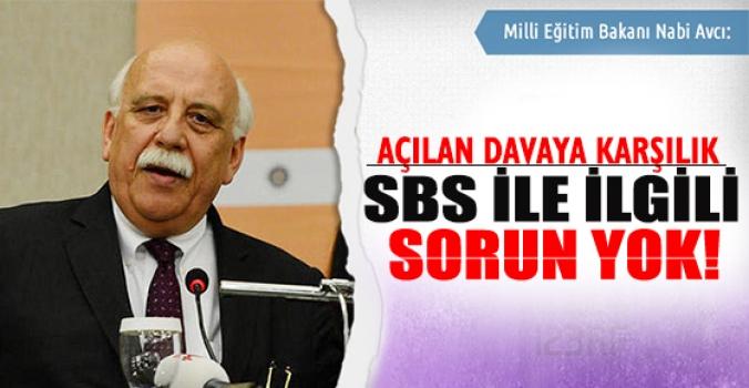 Avcı: SBS ile ilgili sorun yok