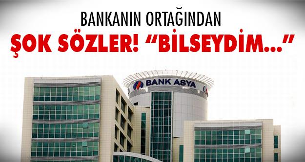 Bankanın ortağı konuştu!
