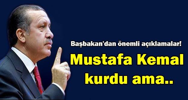 Başbakan Erdoğan'dan önemli açıklamalar!