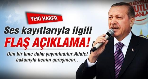 Başbakan Erdoğan'dan ses kayıtları ile ilgili flaş açıklama