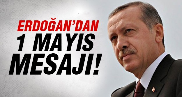 Başbakan'dan flaş 1 Mayıs açıklaması!