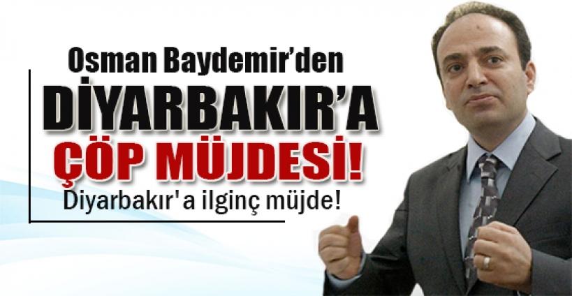 Baydemir'den Diyarbakır'a ilginç müjde!