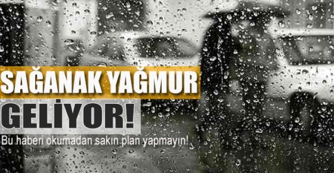 Bayramda sağanak yağmur geliyor