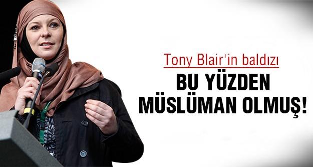 Blair'in baldızı açıkladı! 'Neden Müslüman oldum?'