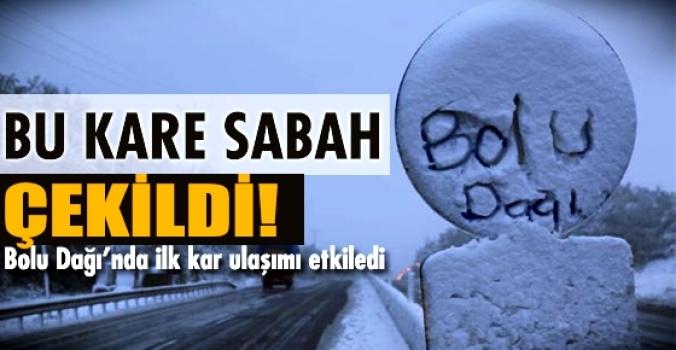 Bolu Dağı'nda ilk kar ulaşımı felç etti..