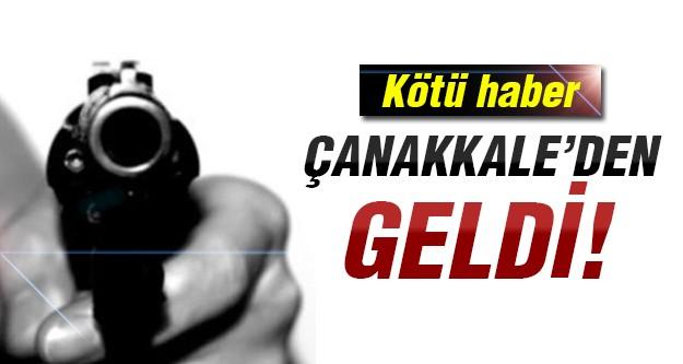 Çanakkale'den acı haber!
