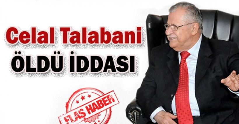 Celal Talabani öldü iddiası