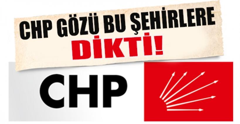 CHP gözünü Ankara ve İstanbul'a dikti!