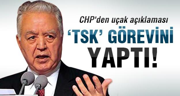 CHP Suriye uçağı için flaş açıklama yaptı!