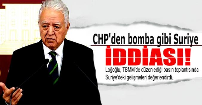 CHP'den bomba gibi Suriye iddiası