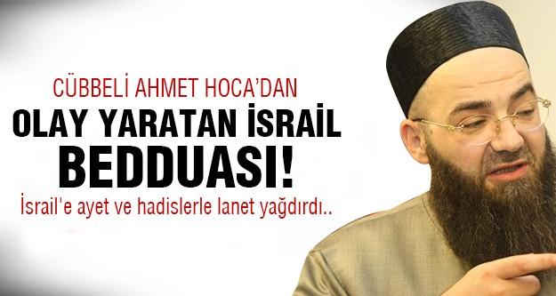 Cübbeli Ahmet Hoca İsrail'e lanet yağdırdı!