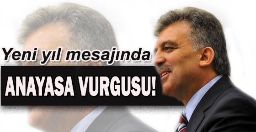 Cumhurbaşkanı Gül, anayasa vurgusu yaptı