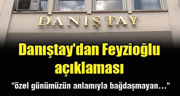 Danıştay'dan Feyzioğlu açıklaması