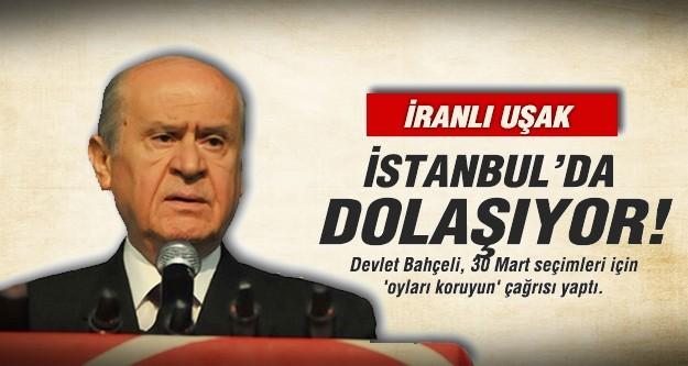 Devlet Bahçeli: İranlı uşak İstanbul'da dolaşıyor