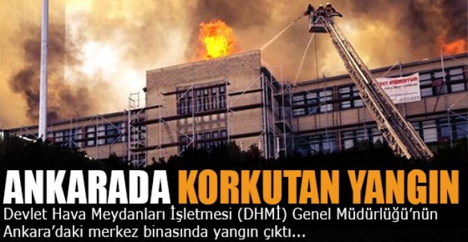 DHMİ Ankara merkez binasında yangın