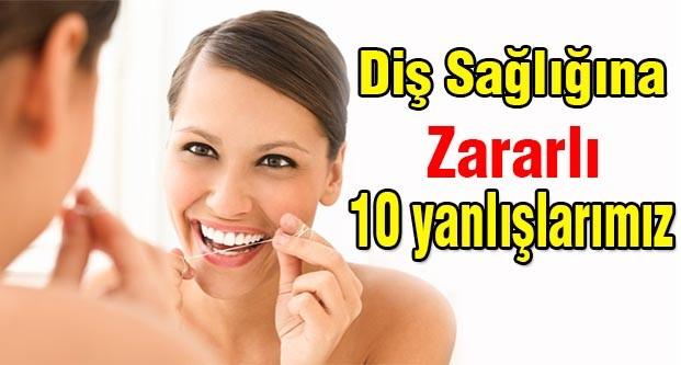 Diş Sağlığına Zararlı 10 Şey