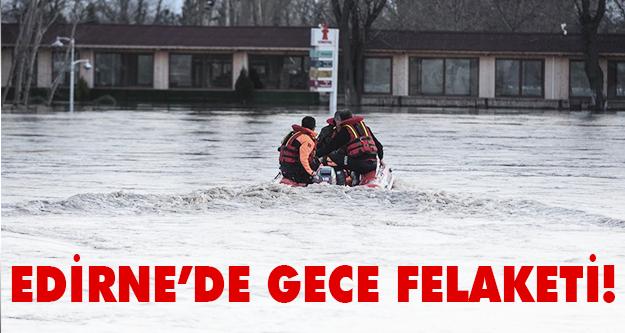 Edirne'de son durum hala kötü!