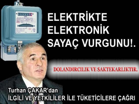 ELEKTRİKTE ELEKTRONİK SAYAÇ VURGUNU!