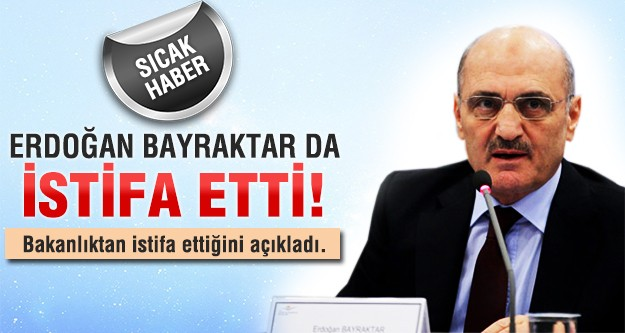 Erdoğan Bayraktar'dan flaş istifa açıklaması
