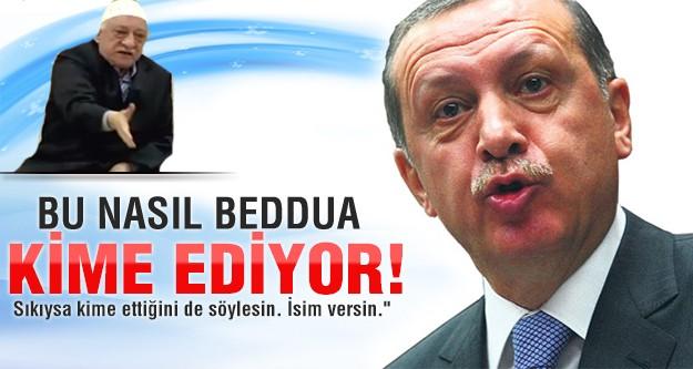 Erdoğan: Bu nasıl beddua, kime ediyor