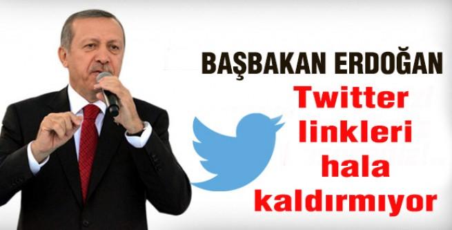 Erdoğan: Twitter linkleri hala kaldırmıyor