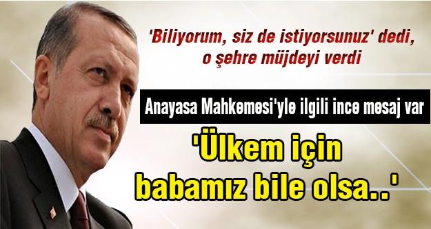 Erdoğan'dan Kayseri mesajları