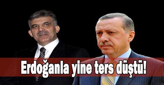 Erdoğanla yine ters düştü