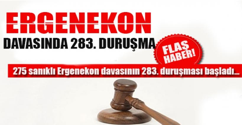 Ergenekon davasında283. duruşma başladı