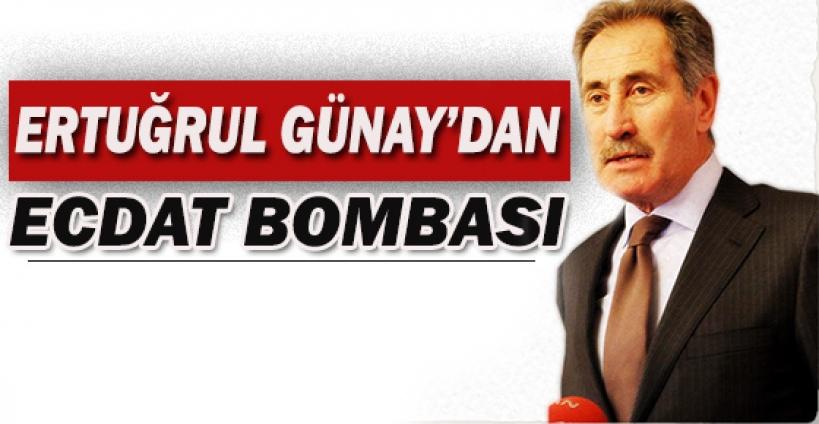 Ertuğrul Günay'dan ecdat bombası