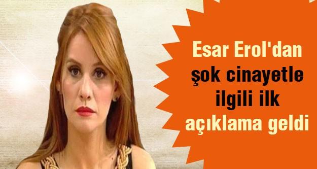 Esra Erol: Olayın Şokunu Atlatamadım