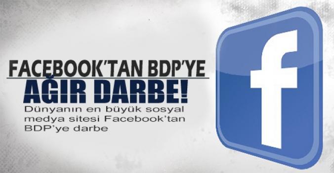 Facebook BDP'ye darbe..