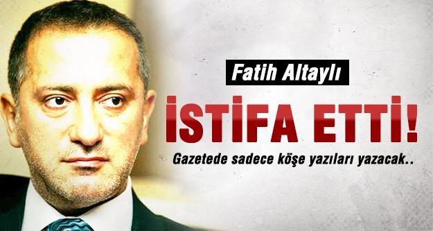 Fatih Altaylı'dan istifa haberi!