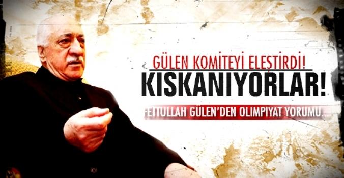 Fethullah Gülen: Kıskanıyorlar!
