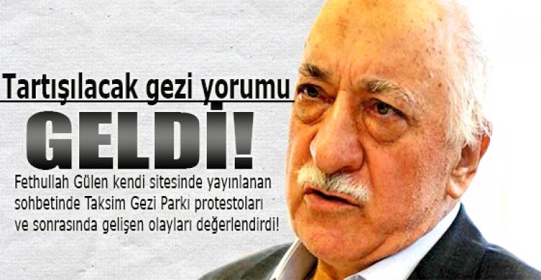 Fethullah Gülen'in Gezi yorumu çok tartışılacak