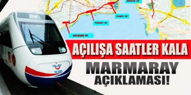 Flaş Marmaray açıklaması