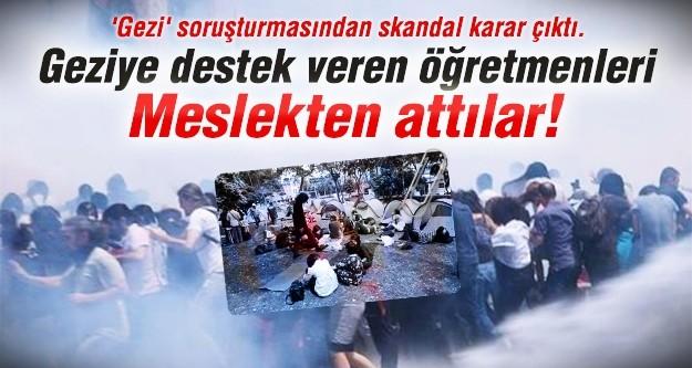 Gezi'ye destek veren öğretmenleri meslekten attılar