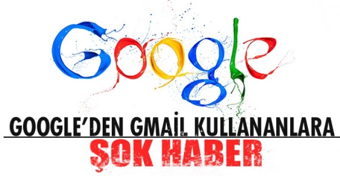 Google'dan Gmail kullanıcılarını şaşırtan haber