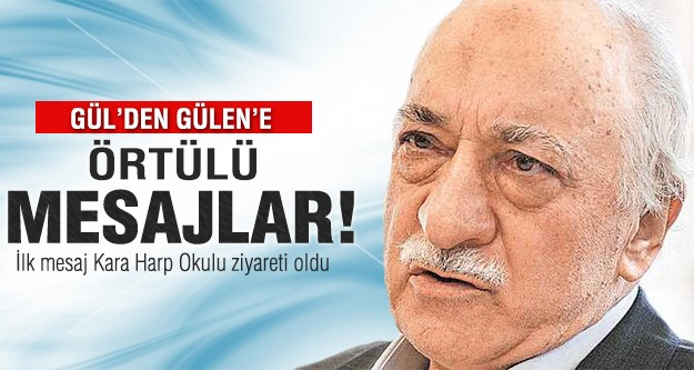 Gül'den Gülen'e örtülü mesajlar