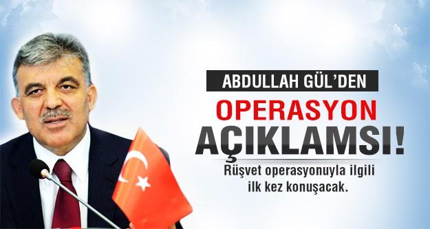 Gül'den operasyon açıklaması