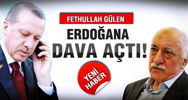 Gülen Erdoğan'a dava açtı!