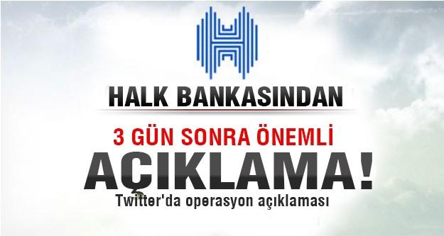 Halk Bankası'ndan Twitter'da operasyon açıklaması