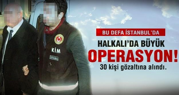 Halkalı'da büyük operasyon