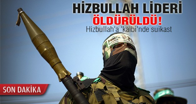 Hizbullah'a 'kalbi'nde suikast