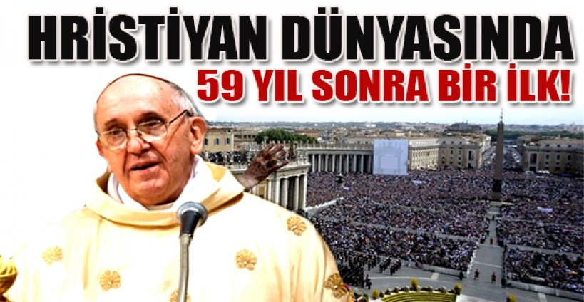 Hristiyan dünyasında 959 yıl sonra bir ilk!