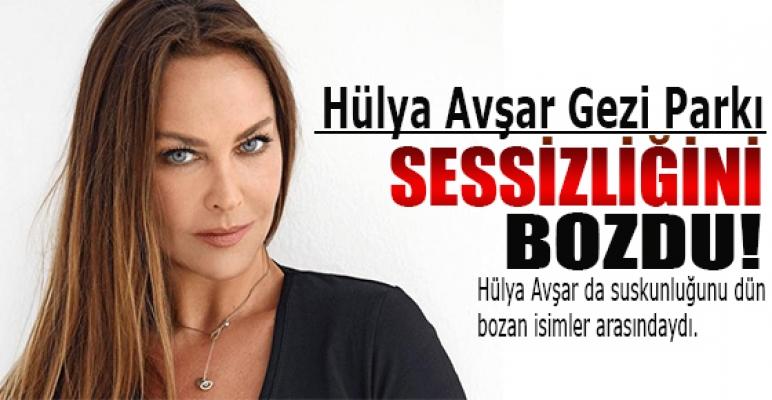 Hülya Avşar Gezi Parkı sessizliğini bozdu