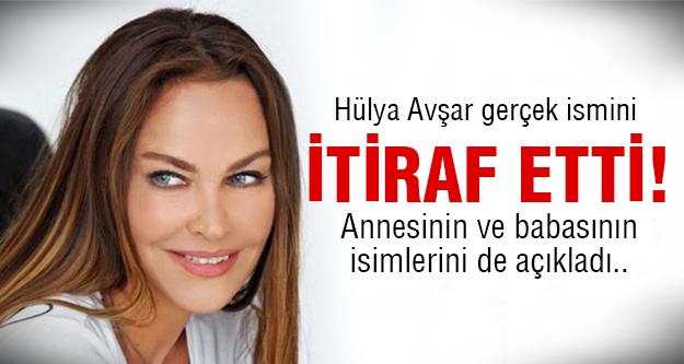Hülya Avşar'ın gerçek ismi buymuş..