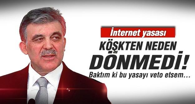 İnternet yasası Köşk'ten neden dönmedi