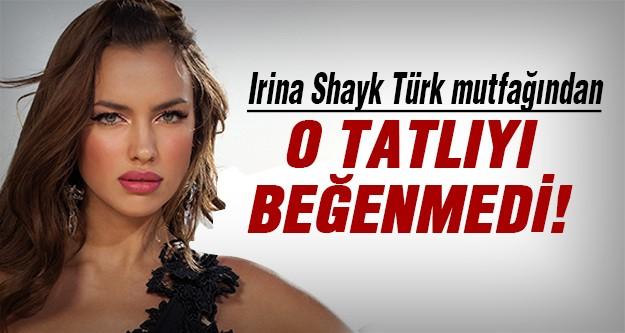 Irina Shayk, Türk mutfağının tadına baktı!